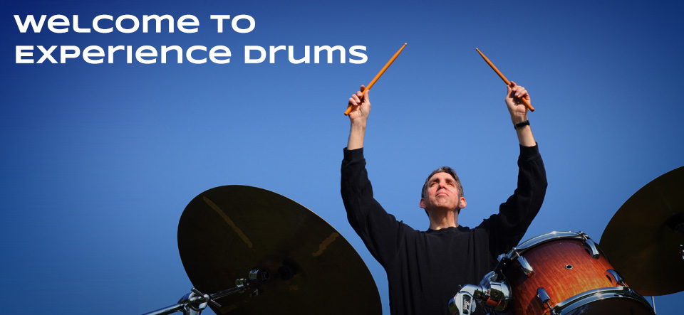 Welcome to Experience Drums